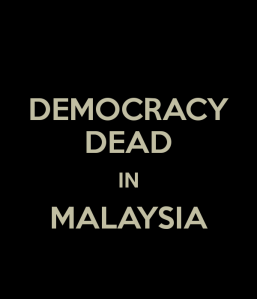 democracy-dead-in-malaysia